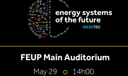 Sistemas de Energia do Futuro – Dia 29 de maio de 2019 na FEUP
